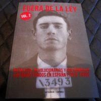 """[Espanha] Lançamento: """"Fuera de la ley. Vol.2. Pistoleros, revolucionarios y noctámbulos. Los bajos fondos en España (1924-1936)"""""""