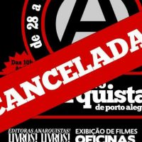 VIII Feira do Livro Anarquista de Porto Alegre (RS) é cancelada