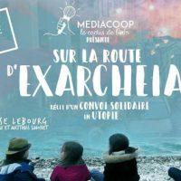 """[França] Novo filme: """"A caminho de Exarchia, narrativa de uma caravana solidária na utopia"""""""