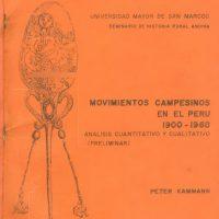 """""""Movimentos camponeses no Peru: 1900 – 1968"""", por Peter Kammann"""