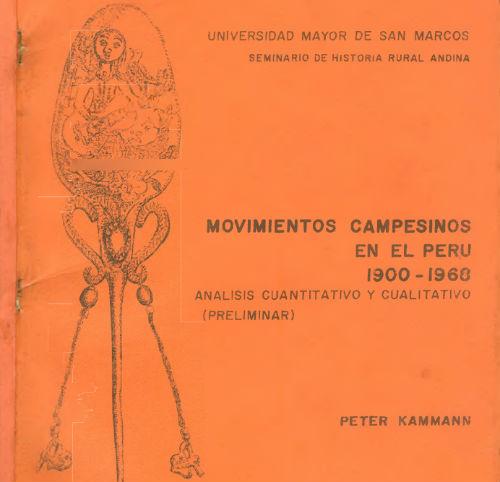 movimentos-camponeses-no-peru-1900-1968-por-pete-1