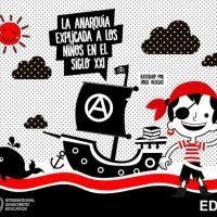 """[Chile] Relançamento: """"A anarquia explicada às crianças do século XXI"""""""
