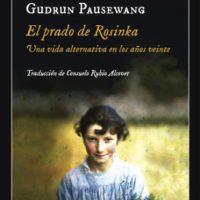 """[Espanha] Lançamento: """"El prado de Rosinka. Uma vida alternativa nos anos vinte, de Gudrun Pausewang"""