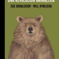 """[Espanha] Lançamento: """"Zoópolis, uma revolução animalista"""", de Sue Donaldson e Will Kymlicka"""