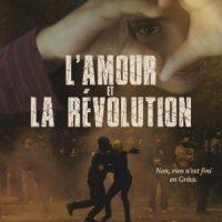 """[França] """"Amor e Revolução"""" - O novo filme de Yannis Youlountas"""