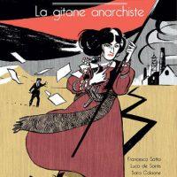 """[França] Lançamento HQ: """"Leda Rafanelli, a cigana anarquista"""", de Francesco Satta, Luca de Santis e Sara Colaone"""