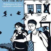 """[França] Lançamento: """"Off the Map. Tribulações de dois vagabundos anarquistas"""""""