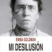 """[Espanha] Lançamento: """"Mi desilusión en Rusia"""", de Emma Goldman"""
