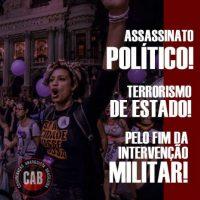 [Rio de Janeiro-RJ] Assassinato Político, Terrorismo de Estado: Marielle Franco, Presente! (Por/Eng)