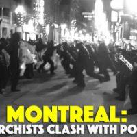 [Canadá] Vídeo: Montreal: Confronto de anarquistas com a polícia