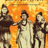 """[Chile] Lançamento: """"Emancipação. As anarquistas e a libertação das mulheres"""""""