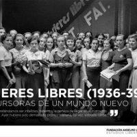 """[Espanha] Inauguração da exposição """"Mujeres Libres (1936-1939), precursoras de un mundo nuevo"""""""