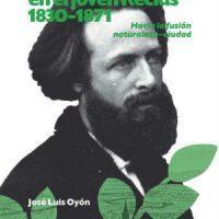 [Espanha] Lançamento: A cidade no jovem Reclus 1830-1871. Rumo à fusão natureza-cidade, de José Luis Oyón