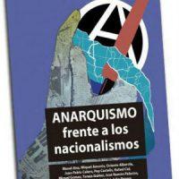 """[Espanha] Lançamento: """"Anarquismo frente aos nacionalismos"""""""