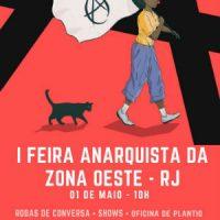 1° Feira Anarquista da Zona Oeste do Rio de Janeiro acontece amanhã; confira programação