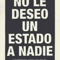 """[Espanha] Lançamento: Não desejo um estado a ninguém. A propósito do """"conflito catalão"""" seguido de algumas considerações para entendê-lo"""