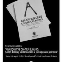 """[Espanha] Lançamento: """"Anarquistas contra o muro. Ação direta e solidariedade com a luta popular palestina"""", de Uri Gordon e Ohal Grietzer"""