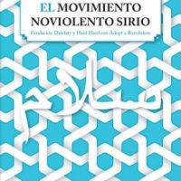 """[Espanha] Lançamento: """"Informe sobre o movimento não-violência sírio"""""""