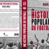 [França] Lançamento: Uma história popular do futebol, de Mickaël Correia