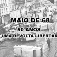 [Santos-SP] Maio de 68: 50 anos de uma revolta libertária!