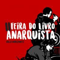 2ª Feira do Livro Anarquista de Belo Horizonte (MG) acontece nesta sexta e sábado; confira a programação
