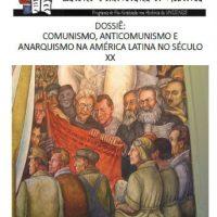 """Dossiê """"Comunismo, anticomunismo e anarquismo na América Latina no século XX"""" já está disponível para leitura"""