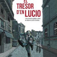 """[Espanha] Lançamento: """"El tresor d'en Lucio"""", uma HQ sobre a vida de Lucio Urtubia, militante anarquista e expropriador"""