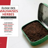 """[França] Lançamento: """"Em louvor das ervas daninhas. O que devemos à ZAD"""""""