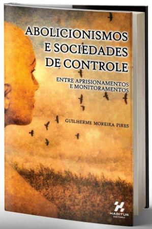lancamento-abolicionismos-e-sociedades-de-contro-1