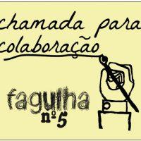 [Porto Alegre-RS] Fagulha Nº5: Chamado para colaboração