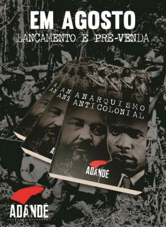 em-agosto-lancamento-e-pre-venda-anarquismo-anti-1
