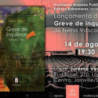 [Joinville-SC] Lançamento do livro Greve de Inquilinos, de Neno Vasco