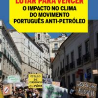 "[Portugal] ""Lutar para vencer: o impacto no clima do movimento português anti-petróleo"""