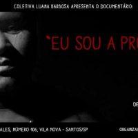 """[Santos-SP] Acontece neste sábado lançamento do documentário """"Eu Sou a Próxima"""""""