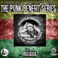 "[Internacional] ""Şoreşa Rojava: The Punk Benefit Series Vol. I – Rojava"""