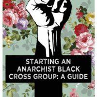 [Reino Unido] Novo Zine: Iniciando uma Cruz Negra Anarquista - Um Guia