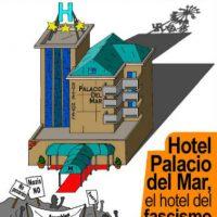 """[Espanha] A Assembleia Contra o Racismo e a Discriminação da Cantabria denuncia que o hotel """"Palacio del mar"""" acolherá umas jornadas fascistas e racistas"""
