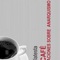 """[Espanha] Lançamento: """"No café. Conversas sobre o anarquismo"""", de Errico Malatesta"""