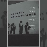 [EUA] Lançamento: As Black as Resistance | Finding the Conditions for Liberation