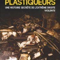 """[França] Lançamento: """"Os dinamitadores - Uma história secreta da extrema direita violenta"""", de Frédéric Charpier"""