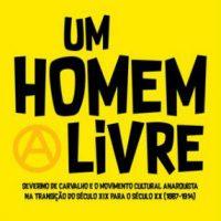 [Portugal] Lançamento: Um Homem Livre, de Carlos Moura-Carvalho