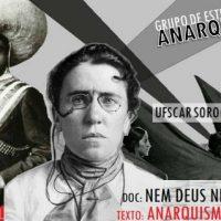 """[Sorocaba-SP] Grupo de Estudos Anarquistas: """"Nem Deus Nem Mestres"""""""