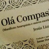 """Lançamento: """"Olá Compas! Manifesto anarquista e outros escritos"""""""