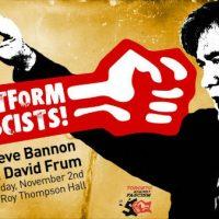 [Canadá] Toronto: Sem palanque para fascistas! Protesto contra Steve Bannon e David Frum