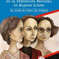 [Espanha] Mujeres Libres. 80º Aniversário
