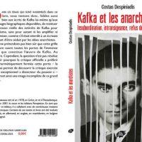 [França] Lançamento: Kafka e os anarquistas | Insubordinação, intransigência, recusa à autoridade, de Costas Despiniadis