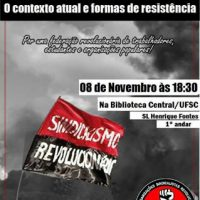 """[Florianópolis-SC] Debate na UFSC, dia 08/11: """"Para além das urnas: O contexto atual e formas de resistência"""""""
