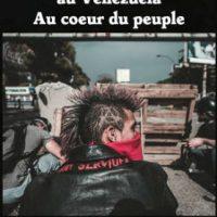"[França] Publicado em francês o livro ""Anarchistes dans la revolte populaire de 2017 au Venezuela-Au cour de people"" de Rodolfo Montes de Oca"