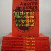 """Lançamento: """"Fascismo: filho dileto da Igreja e do Capital"""", de Maria Lacerda de Moura"""