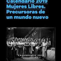 [Espanha] Calendário da FAL 2019, 'Mujeres Libres (1936-39), precursoras de um mundo novo'